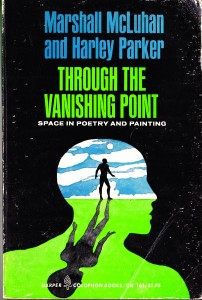 Through the Vanishing Point by McLuhan & Parker